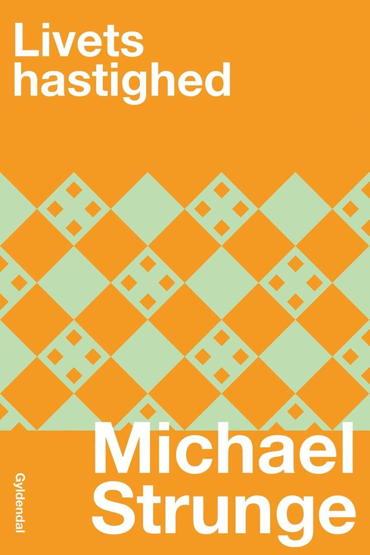 Michael Strunge: Livets hastighed