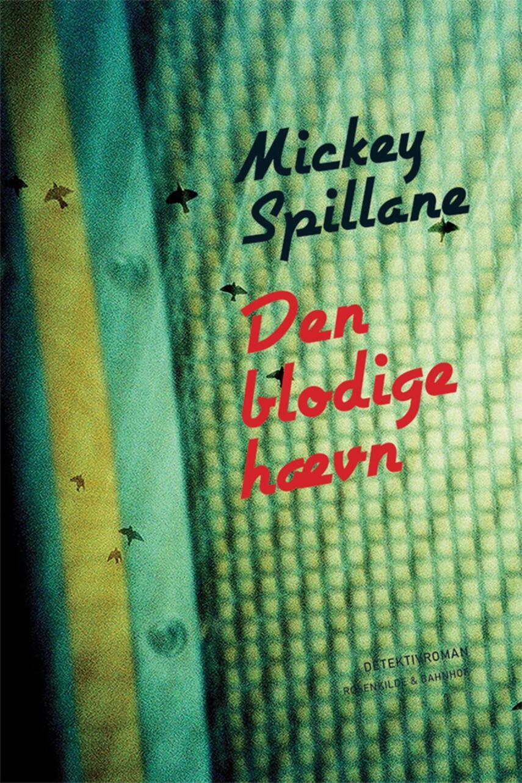 Mickey Spillane: Den blodige hævn : detektivroman