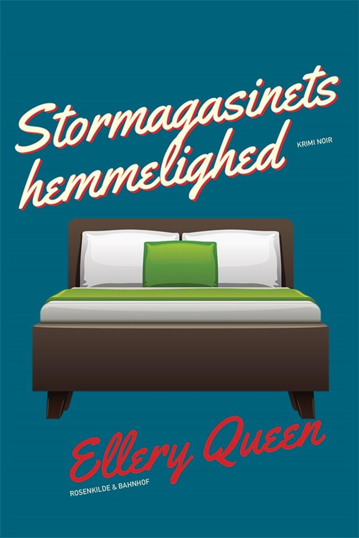 Ellery Queen: Stormagasinets hemmelighed : krimi noir