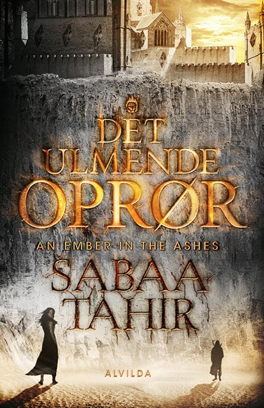 Sabaa Tahir: Det ulmende oprør
