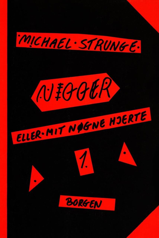 Michael Strunge: Nigger 1 og 2