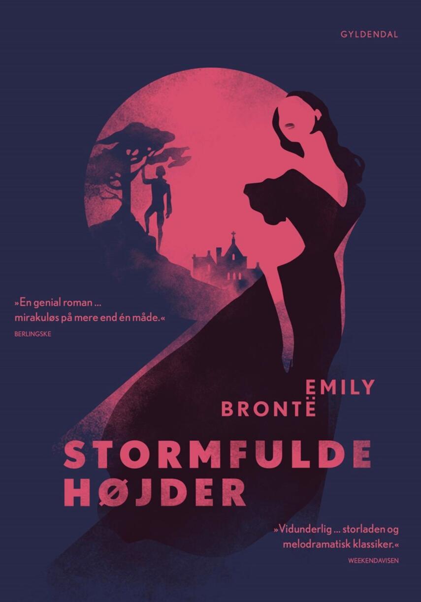 Emily Brontë: Stormfulde højder : roman (Ved Agnete Stjernfelt)
