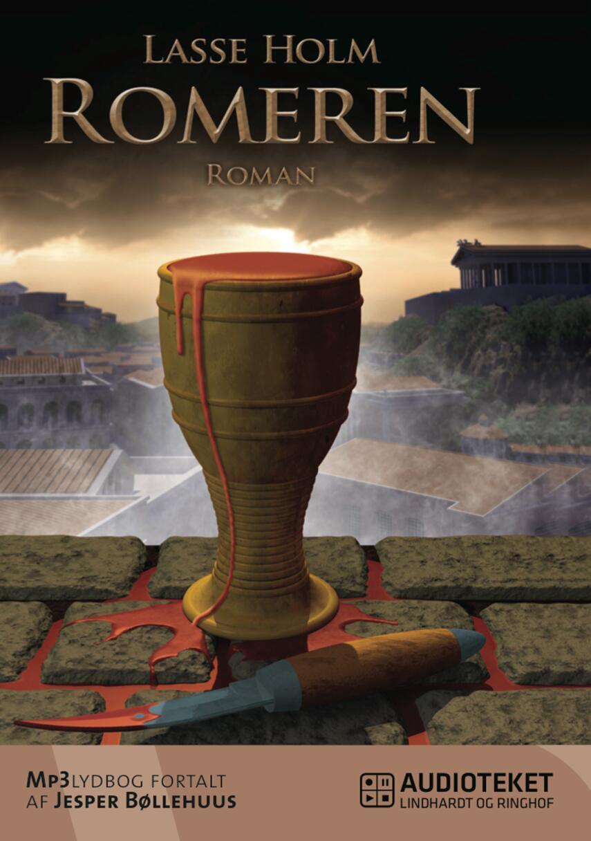 Lasse Holm (f. 1968): Romeren : roman