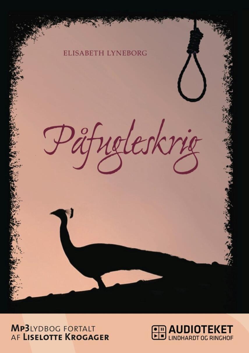 Elisabeth Lyneborg: Påfugleskrig