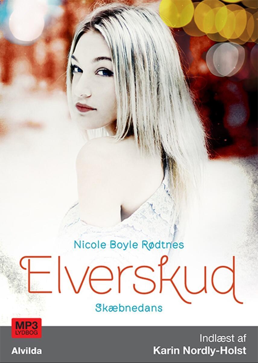 Nicole Boyle Rødtnes: Elverskud - skæbnedans
