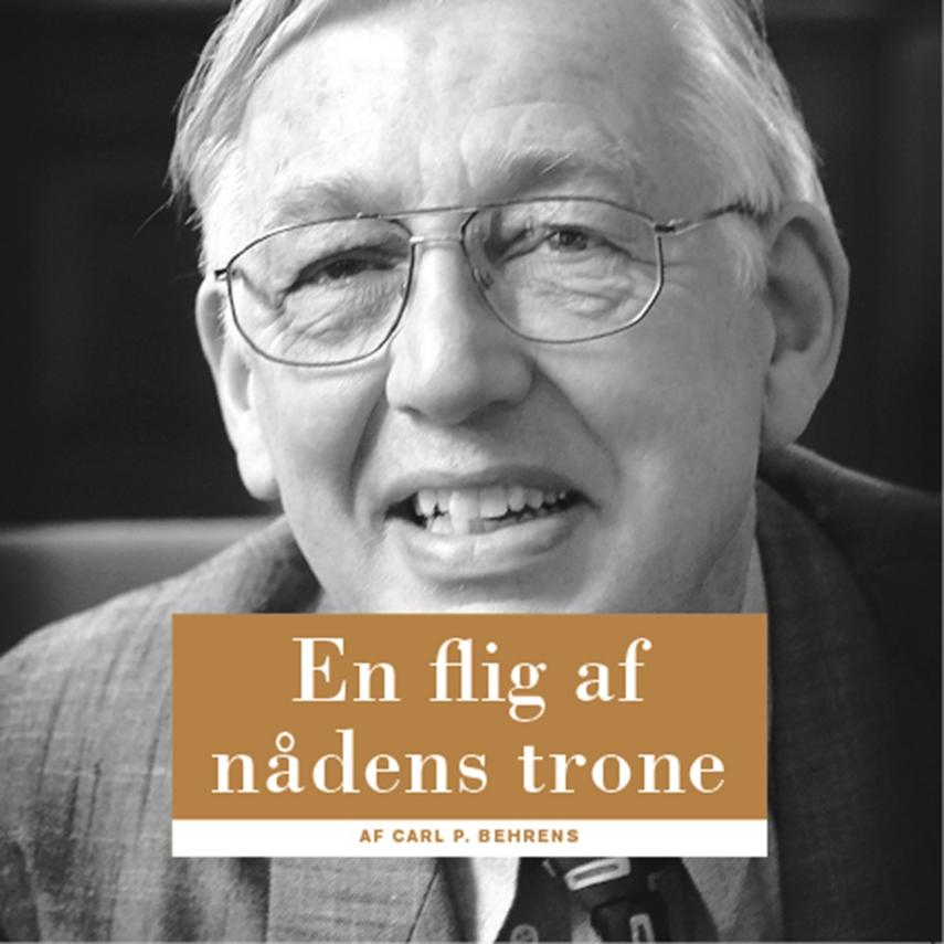 Carl P. Behrens: En flig af nådens trone