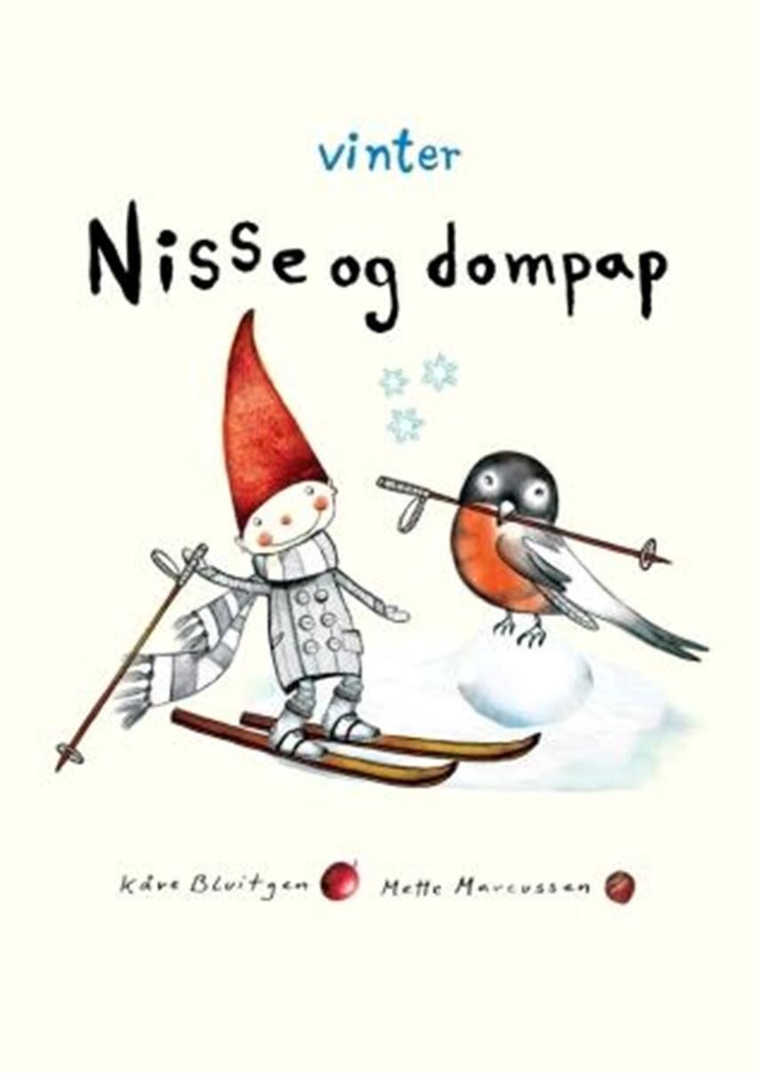 Kåre Bluitgen, Mette Marcussen: Nisse og dompap - vinter