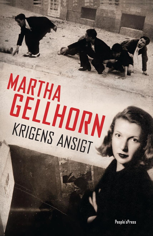 Martha Gellhorn (f. 1908): Krigens ansigt