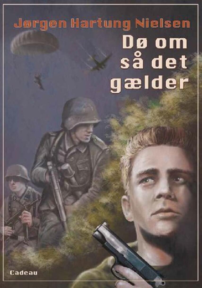 Jørgen Hartung Nielsen: Dø om så det gælder