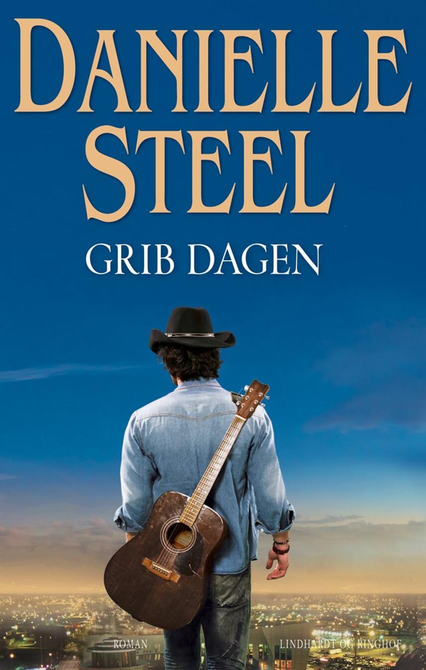 Danielle Steel: Grib dagen : roman