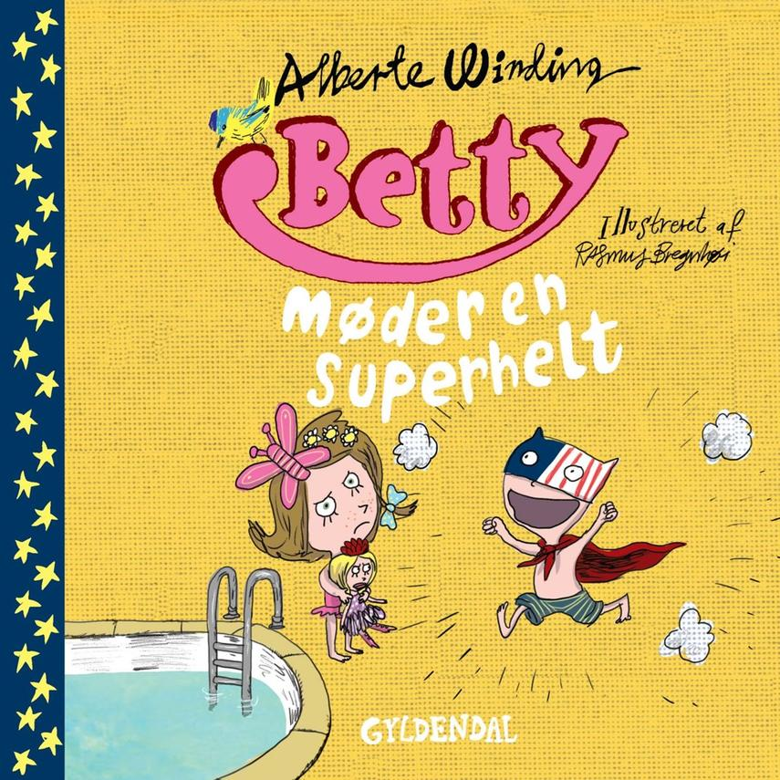 Alberte Winding: Betty møder en superhelt