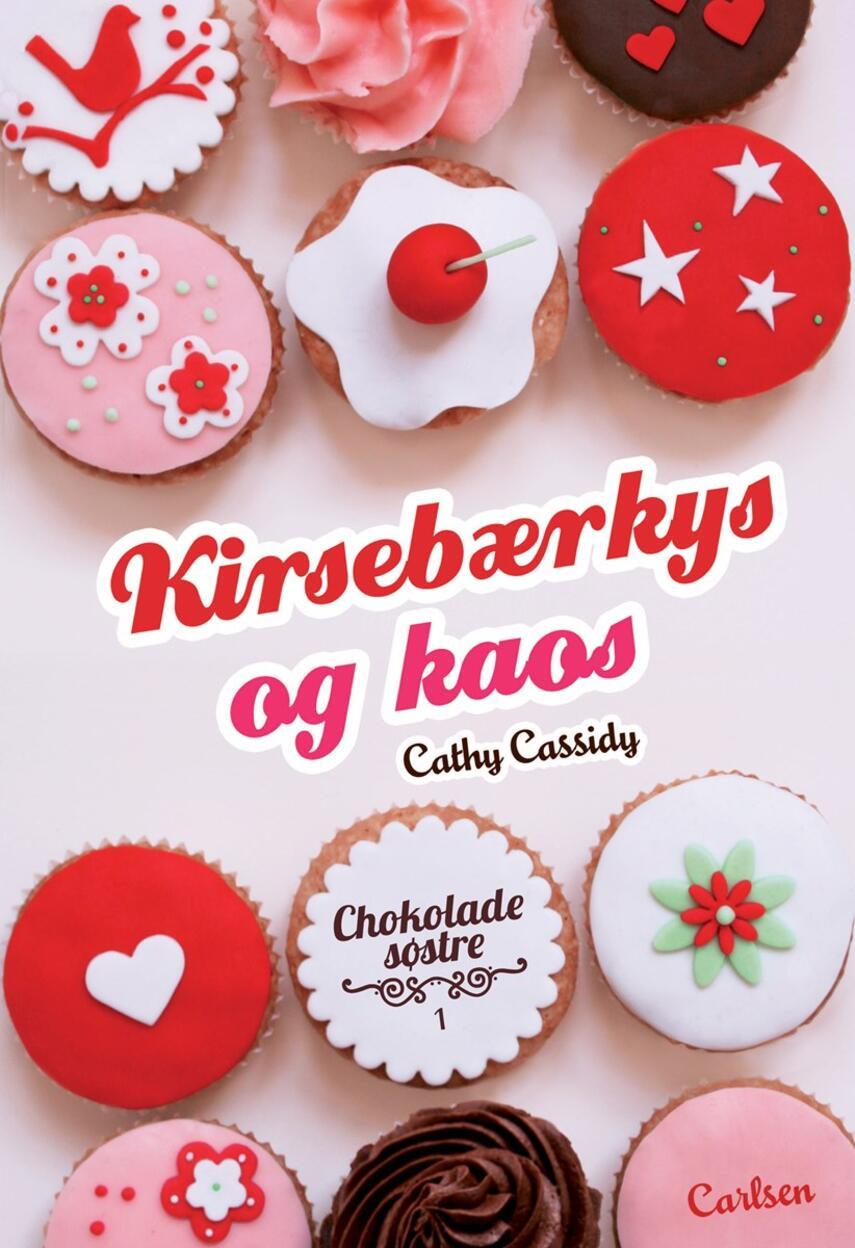 Cathy Cassidy: Kirsebærkys og kaos