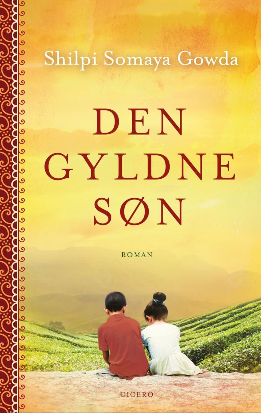 Shilpi Somaya Gowda: Den gyldne søn : roman