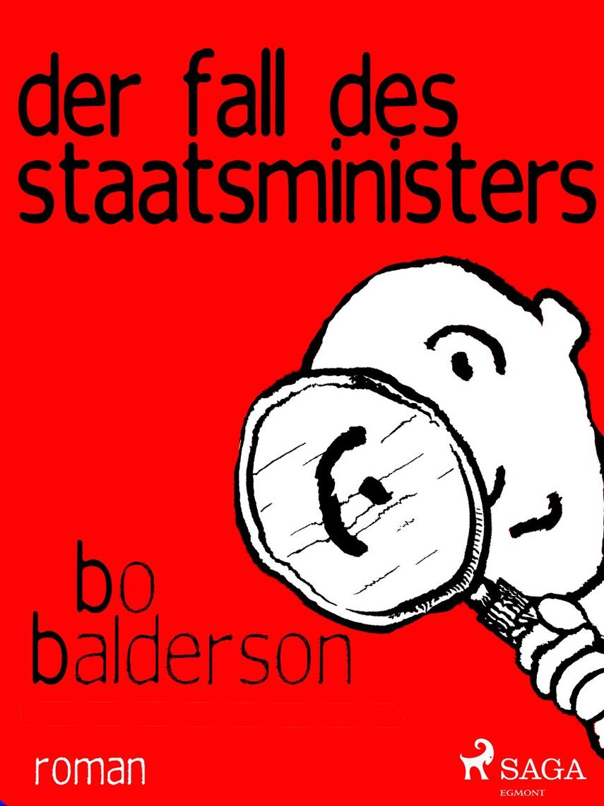 Bo Balderson: Der Fall des Staatsministers : Roman