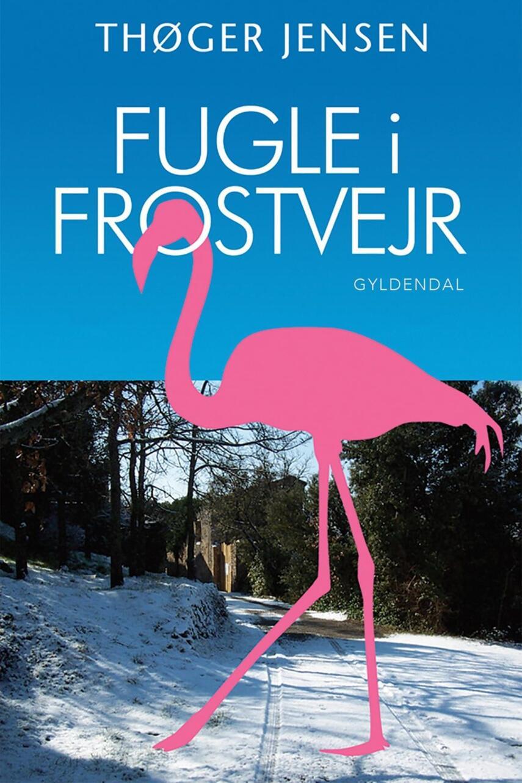 Thøger Jensen (f. 1960): Fugle i frostvejr