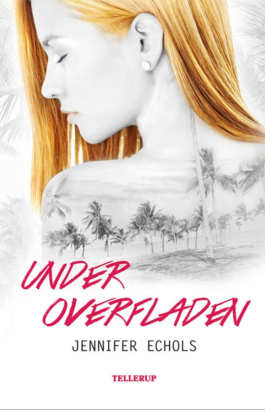 Jennifer Echols: Under overfladen