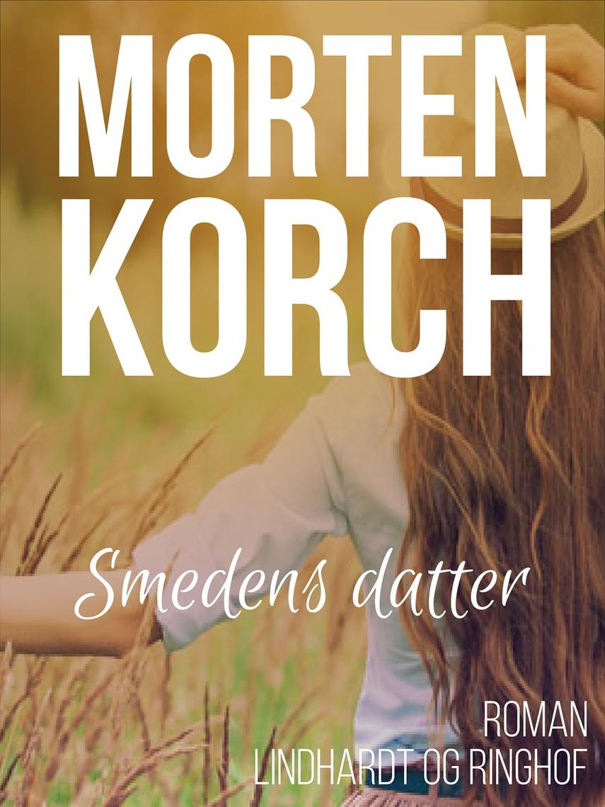 Morten Korch: Smedens datter