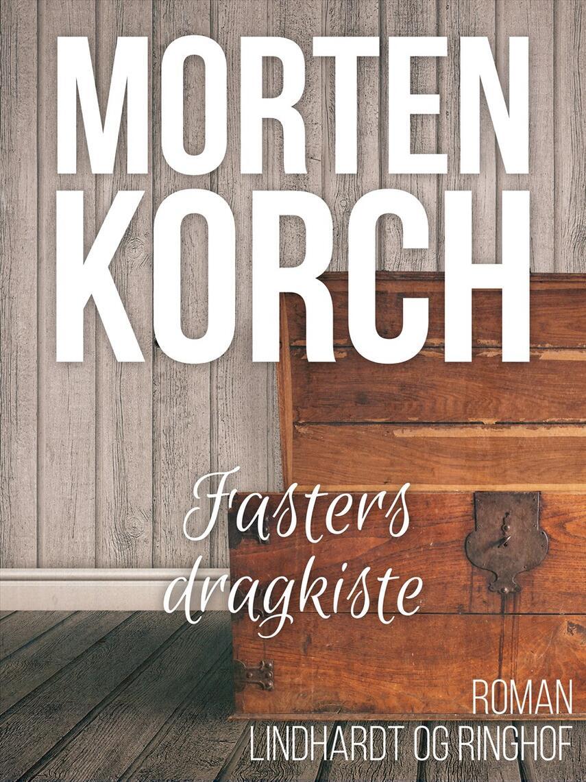 Morten Korch: Fasters dragkiste
