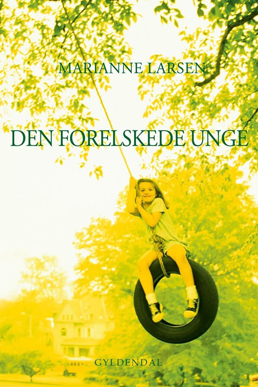 Marianne Larsen (f. 1951): Den forelskede unge