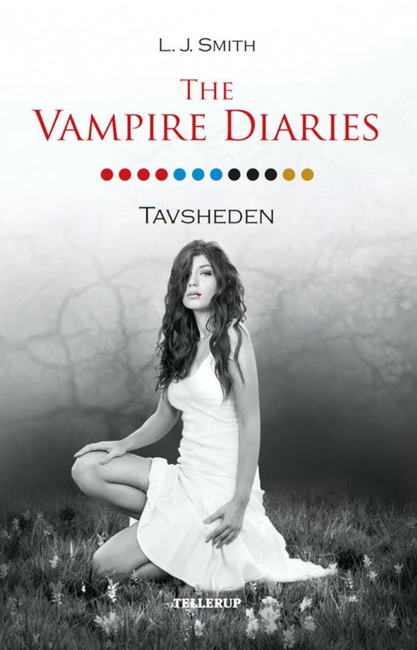 L. J. Smith: The vampire diaries. #12, Tavsheden