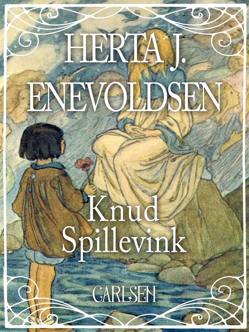 Herta J. Enevoldsen: Knud Spillevink