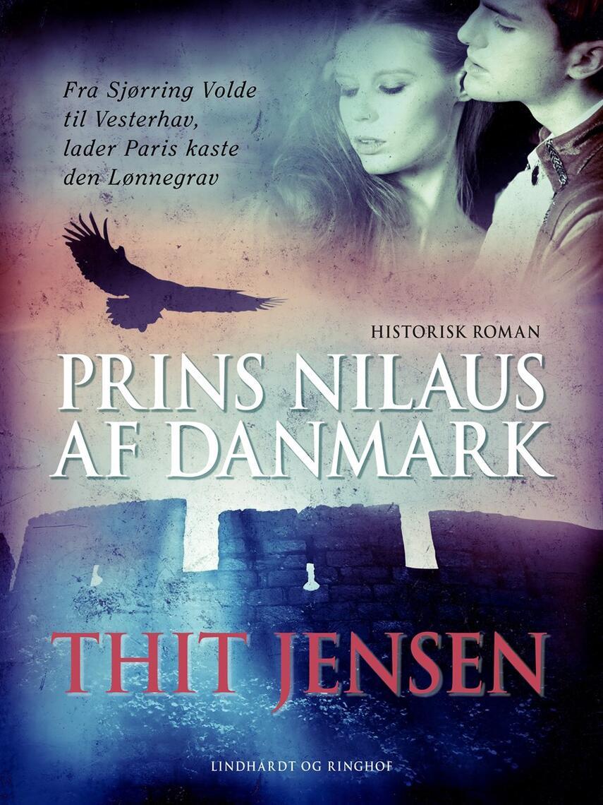 Thit Jensen (f. 1876): Prins Nilaus af Danmark : historisk roman