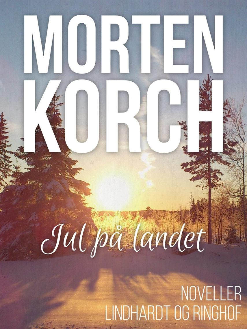 Morten Korch: Jul på landet : noveller
