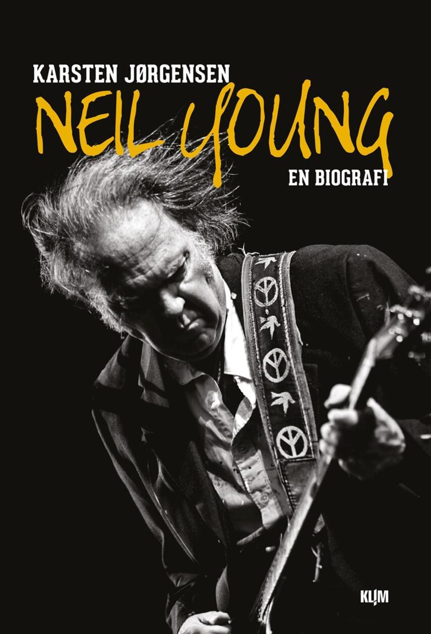 Karsten Jørgensen (f. 1955): Neil Young : en biografi