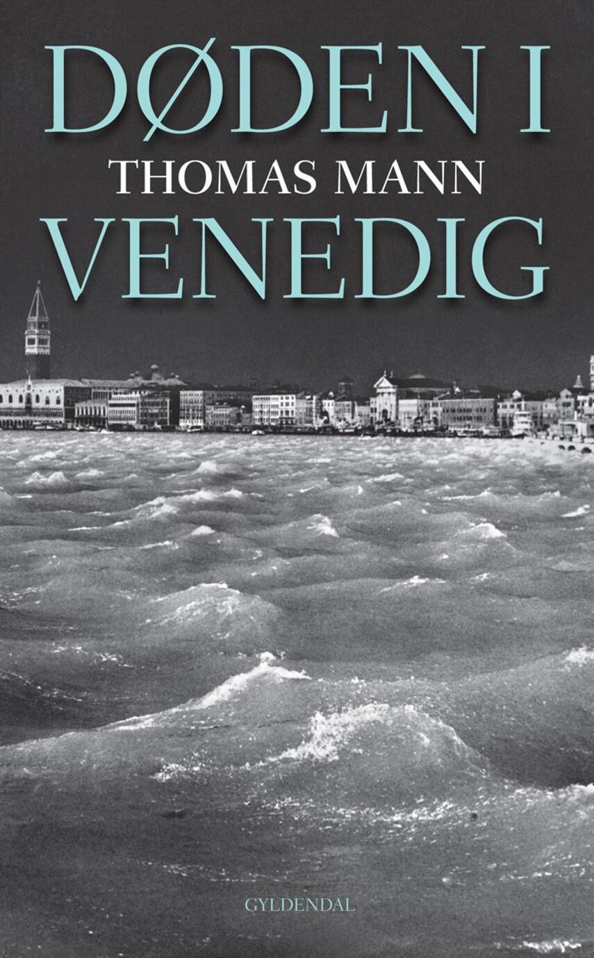 Thomas Mann: Døden i Venedig