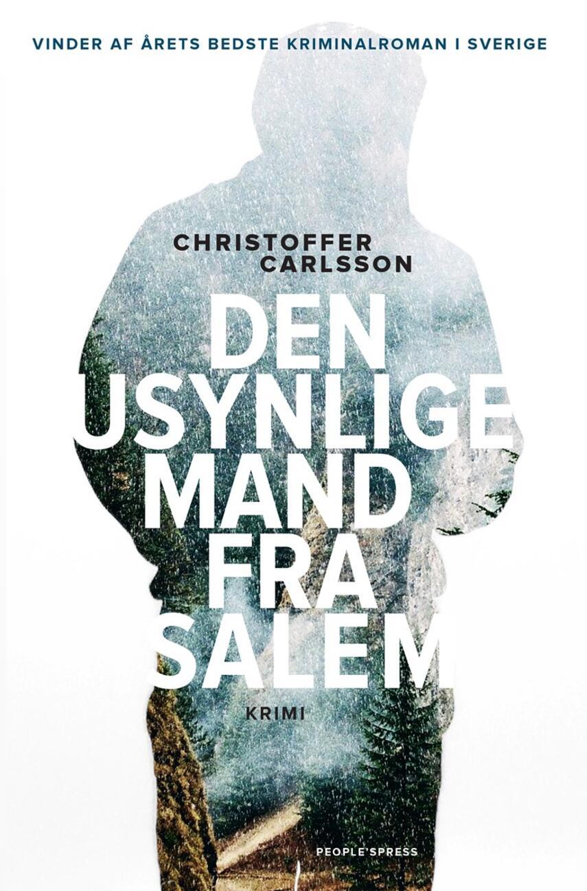 Christoffer Carlsson: Den usynlige mand fra Salem : krimi