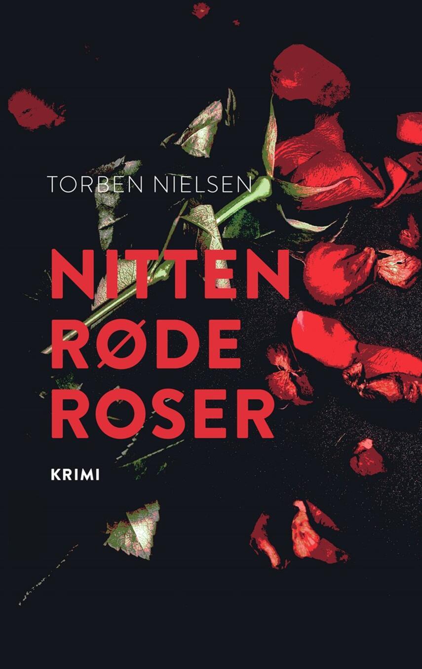 Torben Nielsen (f. 1918-04-22): Nitten røde roser : krimi