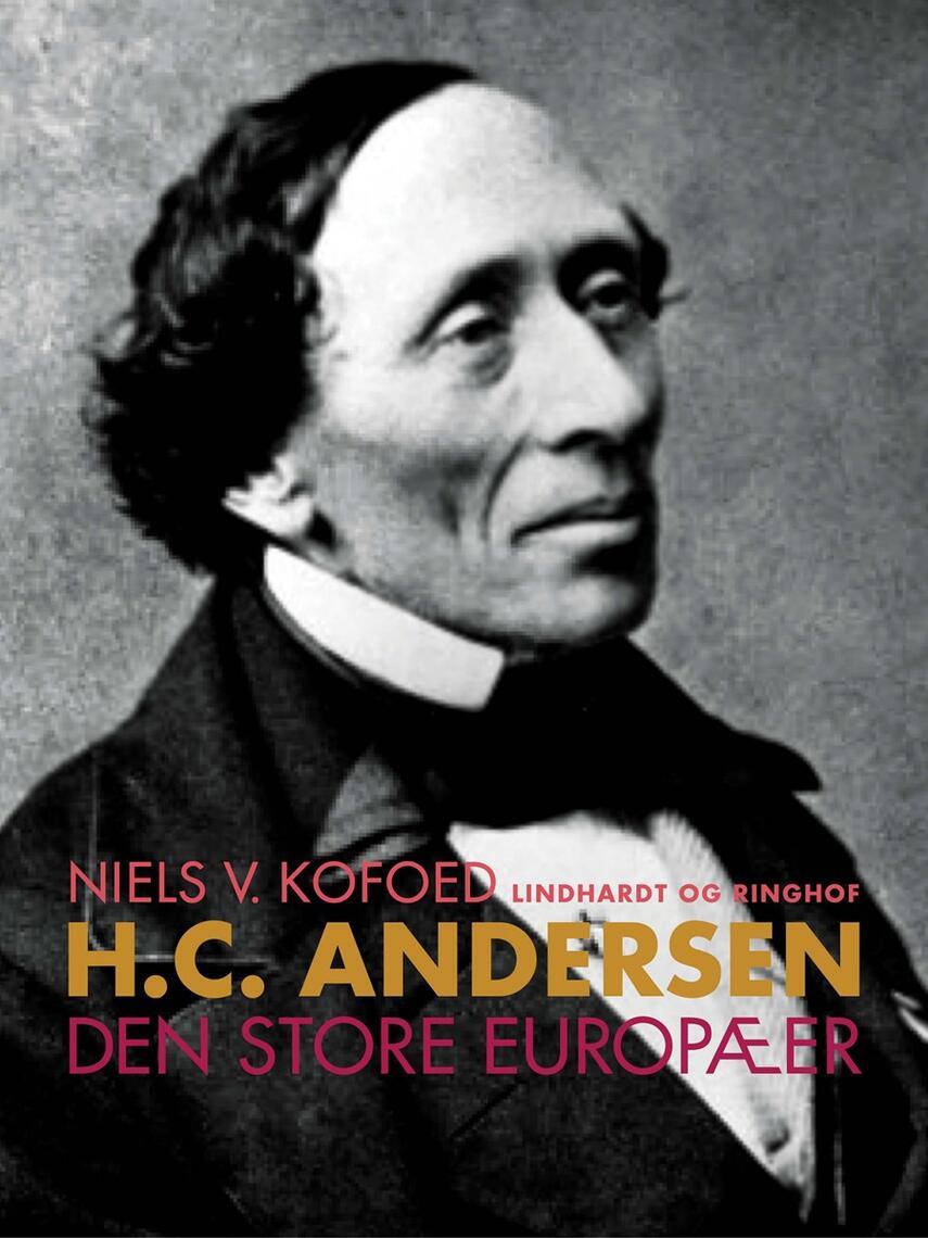 Niels Kofoed (f. 1930): H.C. Andersen - Den store europæer