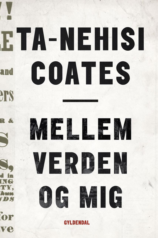 Ta-Nehisi Coates (f. 1975): Mellem verden og mig
