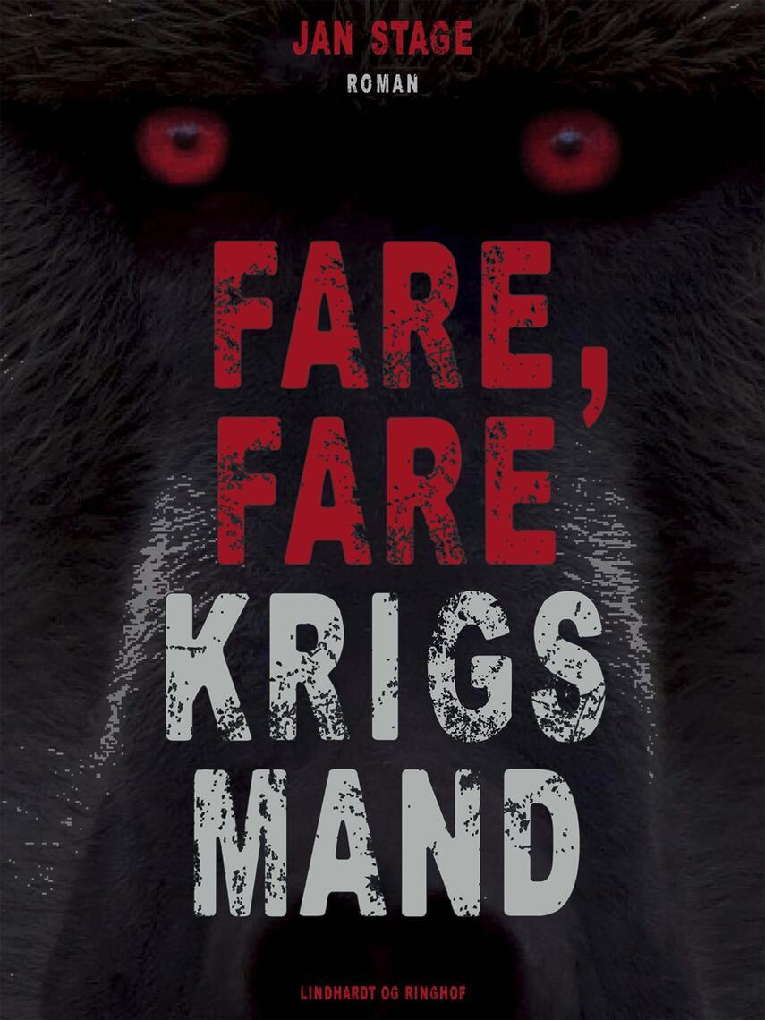 Jan Stage (f. 1937): Fare, fare krigsmand : roman
