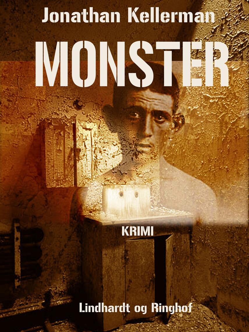 Jonathan Kellerman: Monster : krimi