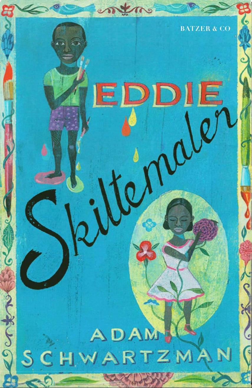 Adam Schwartzman: Eddie Skiltemaler
