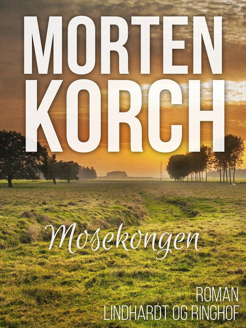 Morten Korch: Mosekongen