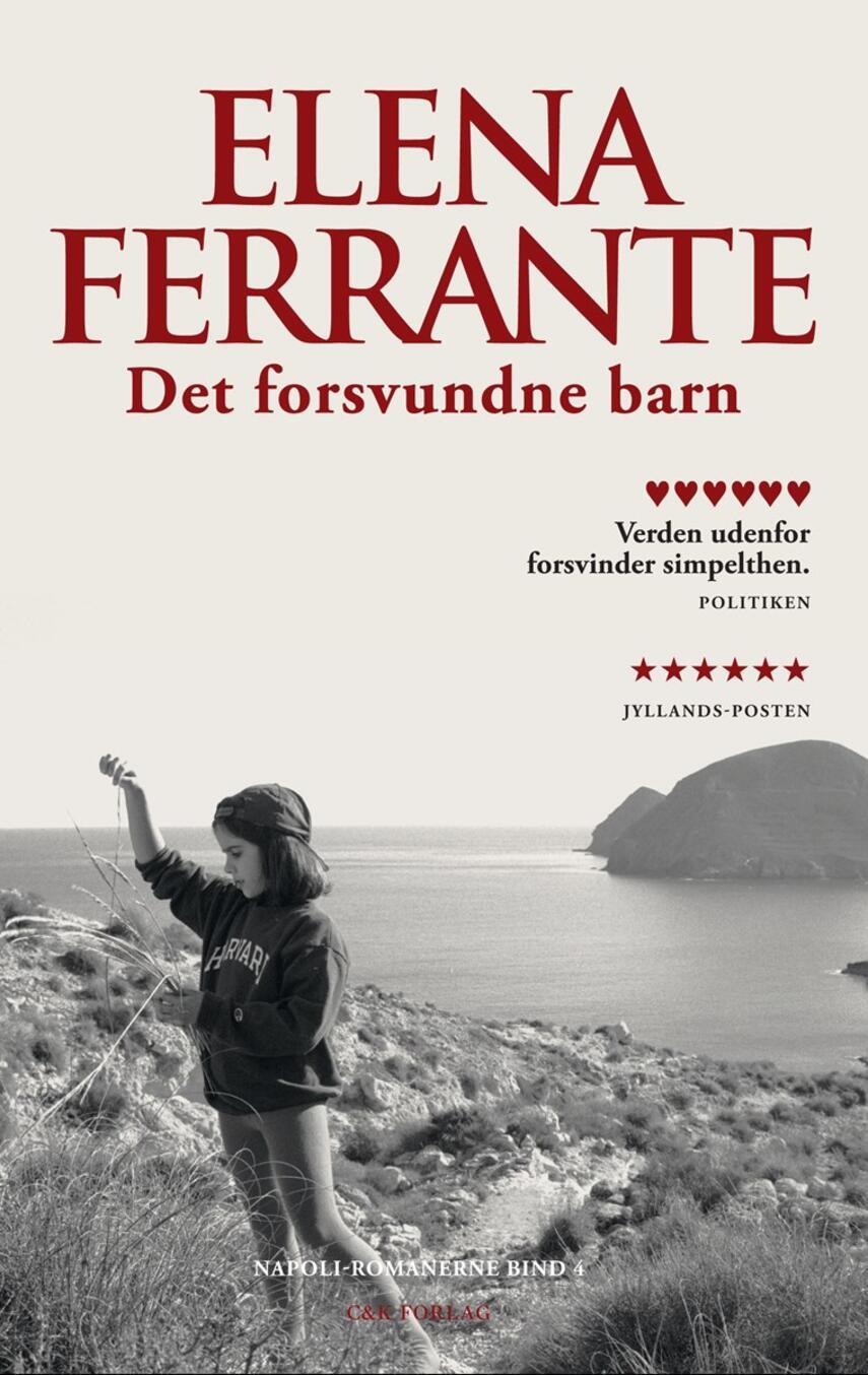 Elena Ferrante: Det forsvundne barn : roman