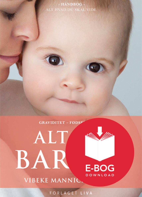 Vibeke Manniche: Alt om barnet