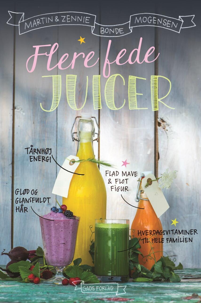 Zennie Bonde Mogensen, Martin Bonde Mogensen: Flere fede juicer