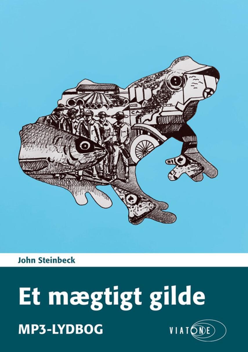 John Steinbeck: Et mægtigt gilde