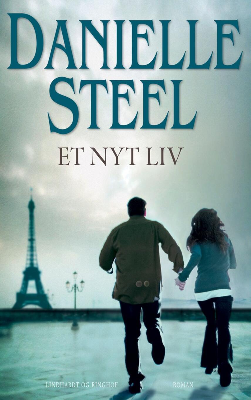 Danielle Steel: Et nyt liv : roman