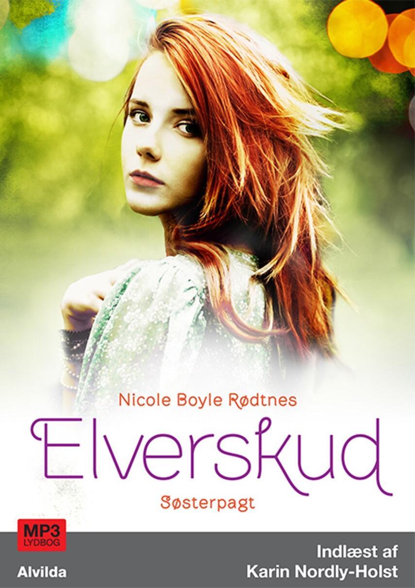Nicole Boyle Rødtnes: Elverskud - søsterpagt