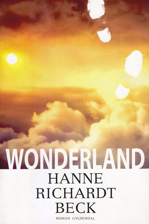 Hanne Richardt Beck: Wonderland : roman