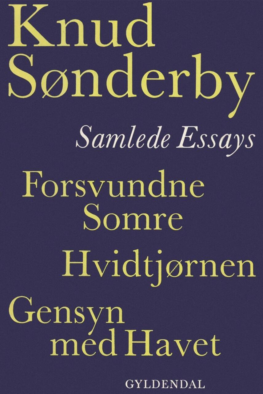 Knud Sønderby: Samlede essays