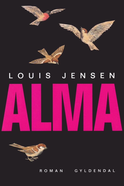 Louis Jensen (f. 1943): Alma : roman