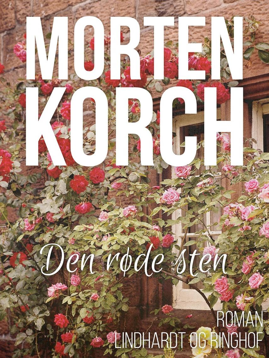 Morten Korch: Den røde sten : roman