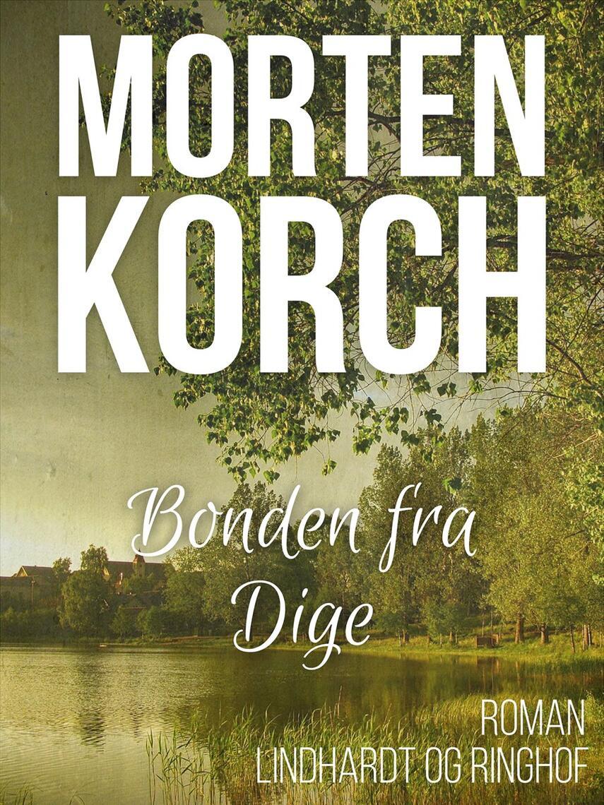 Morten Korch: Bonden fra Dige : roman