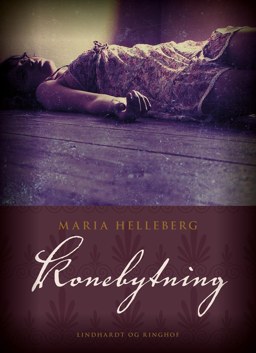 Maria Helleberg: Konebytning