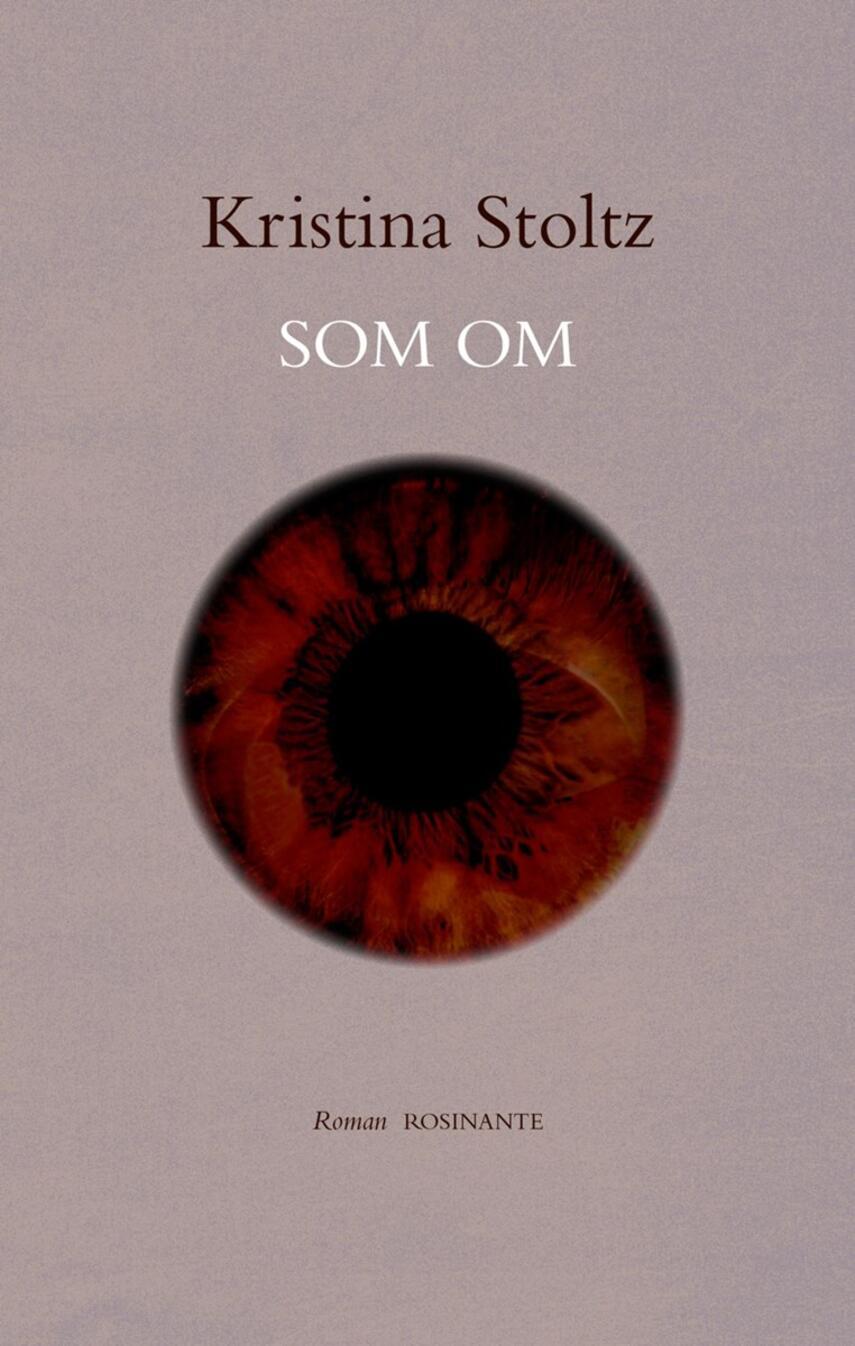 Kristina Stoltz: Som om : roman